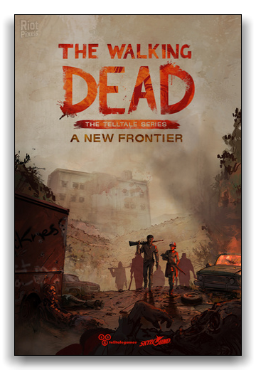 The Walking Dead: A New Frontier - Episode 1-5 (2016) PC | Repack by xatab